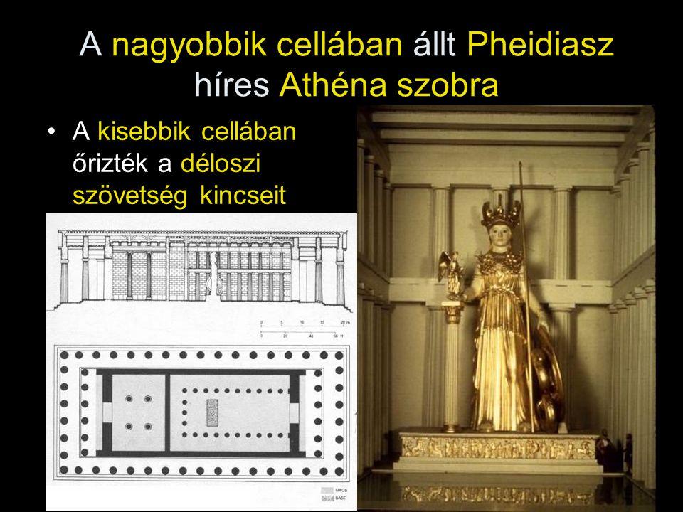 A nagyobbik cellában állt Pheidiasz híres Athéna szobra
