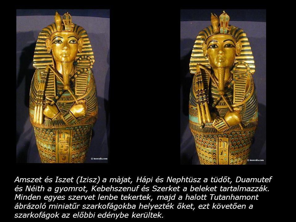 Amszet és Iszet (Izisz) a màjat, Hápi és Nephtüsz a tüdőt, Duamutef és Néith a gyomrot, Kebehszenuf és Szerket a beleket tartalmazzák.