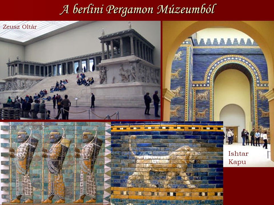 A berlini Pergamon Múzeumból