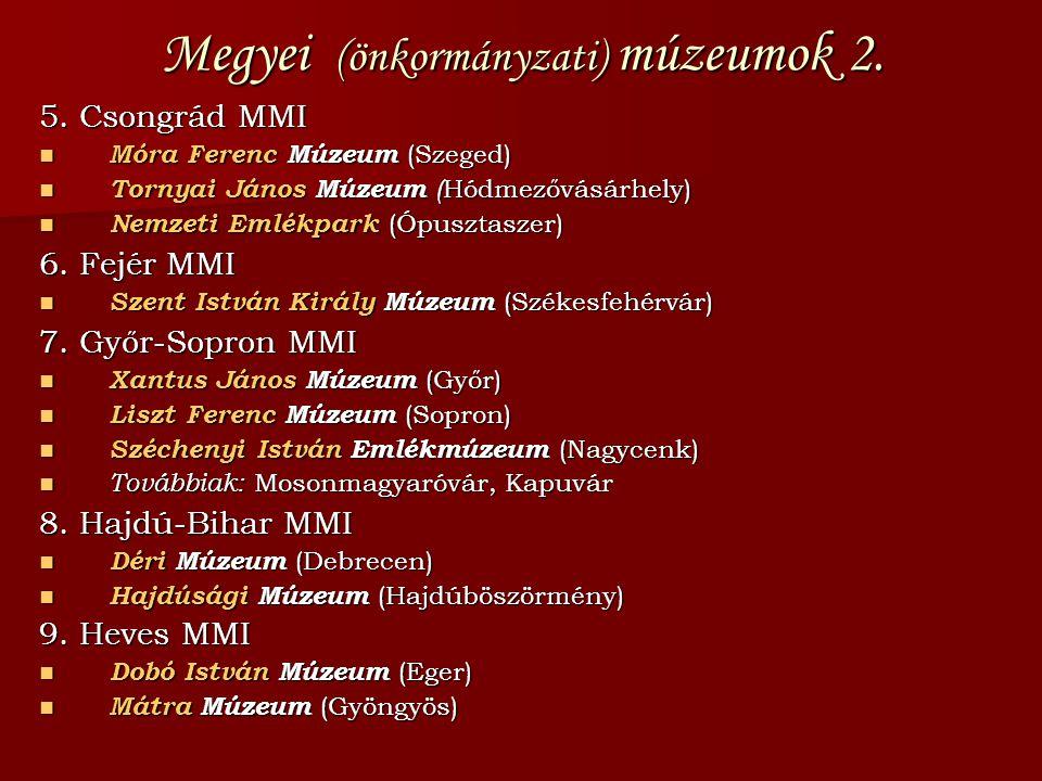 Megyei (önkormányzati) múzeumok 2.