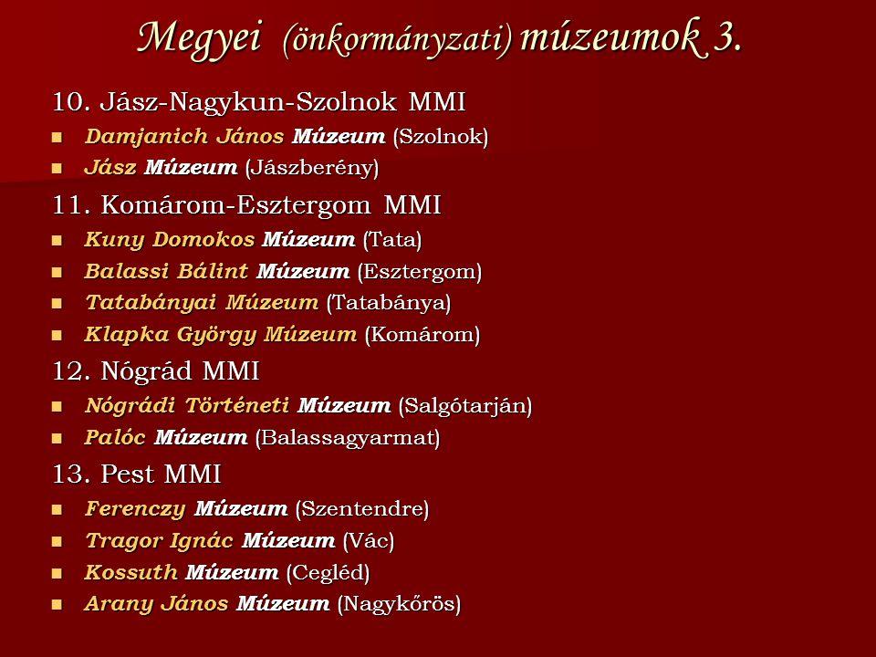 Megyei (önkormányzati) múzeumok 3.