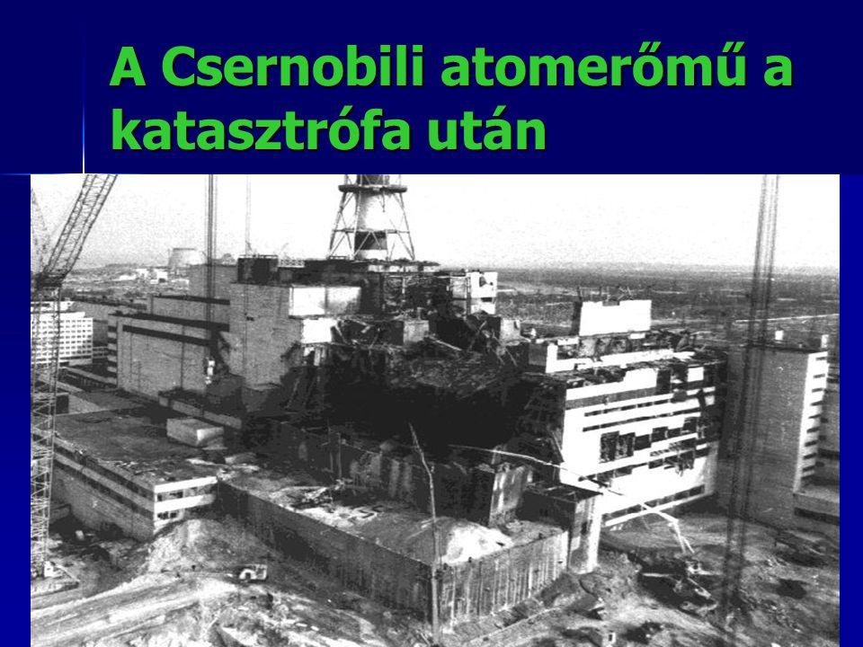 A Csernobili atomerőmű a katasztrófa után