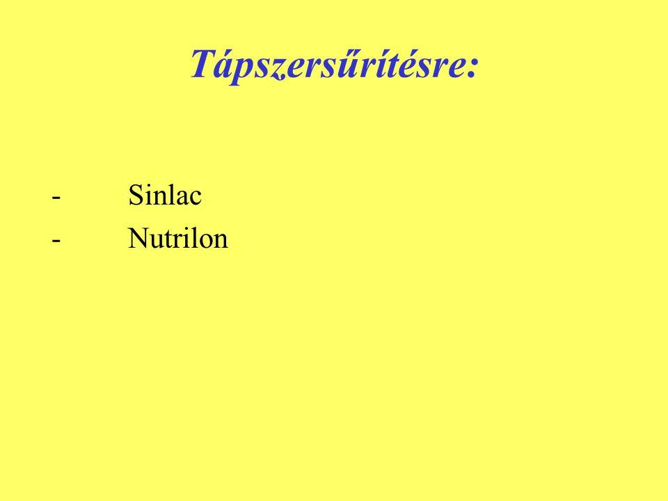 Tápszersűrítésre: - Sinlac - Nutrilon
