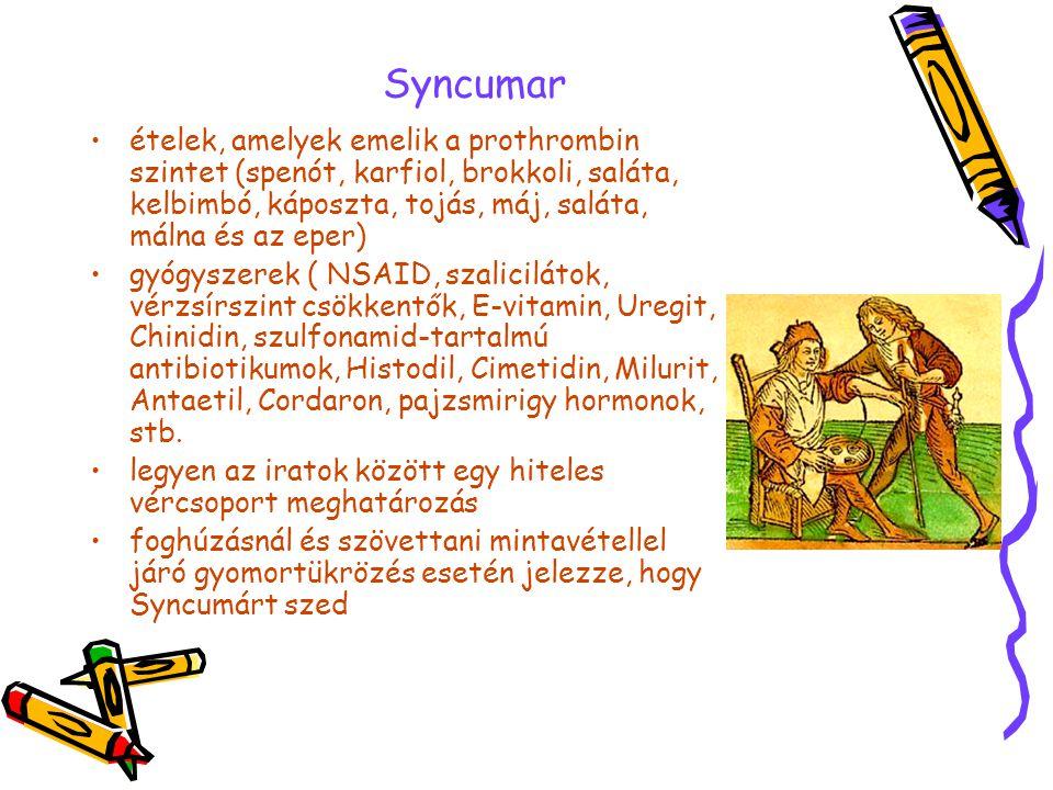 Syncumar ételek, amelyek emelik a prothrombin szintet (spenót, karfiol, brokkoli, saláta, kelbimbó, káposzta, tojás, máj, saláta, málna és az eper)