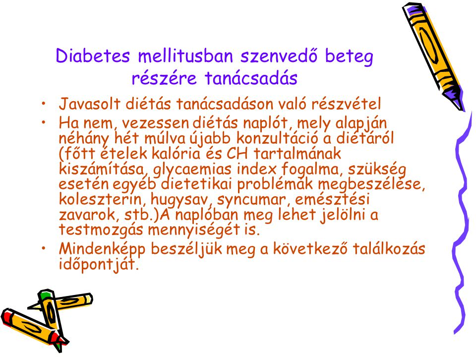 Diabetes mellitusban szenvedő beteg részére tanácsadás