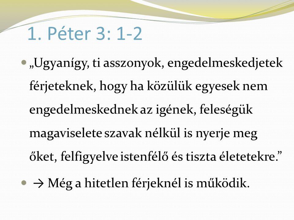 1. Péter 3: 1-2