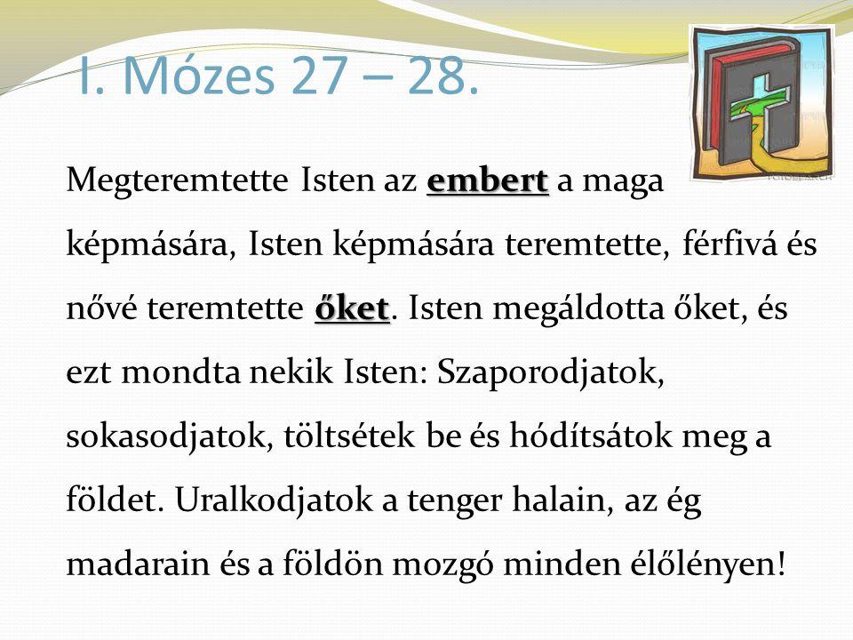 I. Mózes 27 – 28.