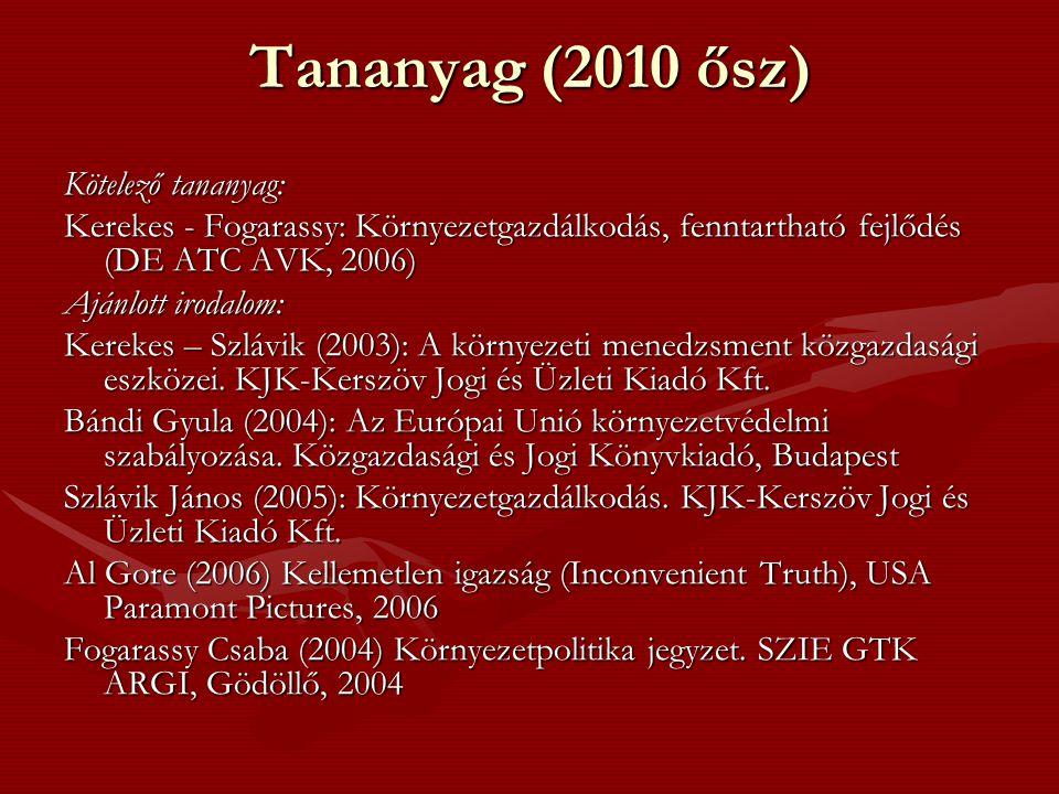 Tananyag (2010 ősz) Kötelező tananyag: