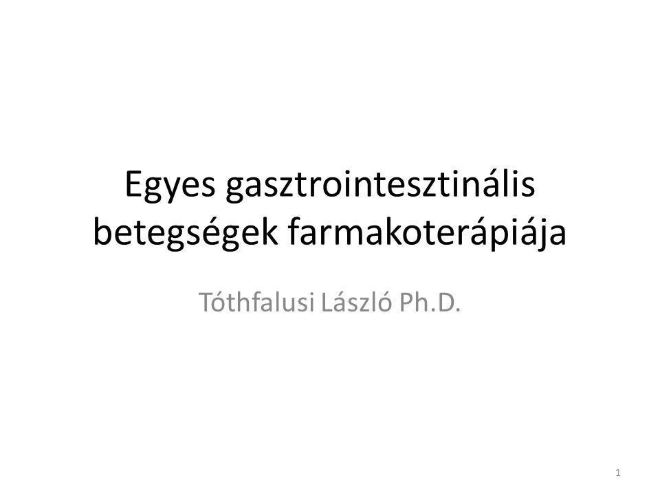 Egyes gasztrointesztinális betegségek farmakoterápiája