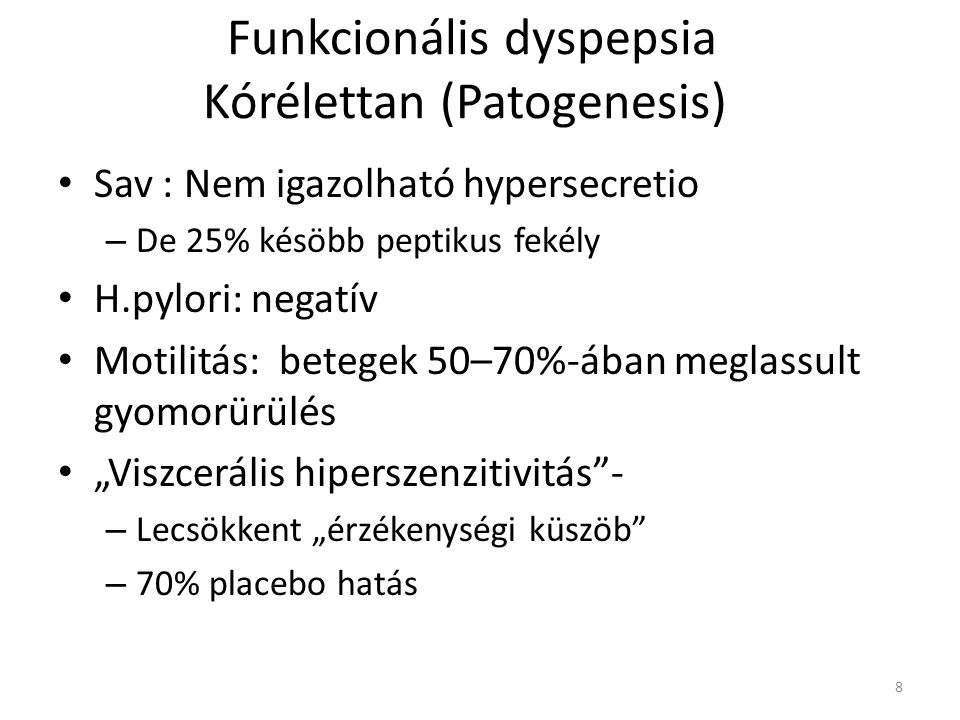 Funkcionális dyspepsia Kórélettan (Patogenesis)