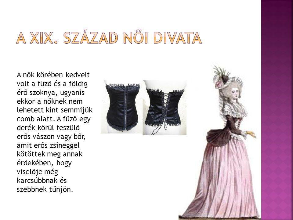 A XIX. Század női divata