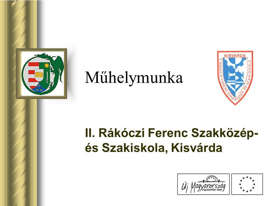 II. Rákóczi Ferenc Szakközép- és Szakiskola, Kisvárda