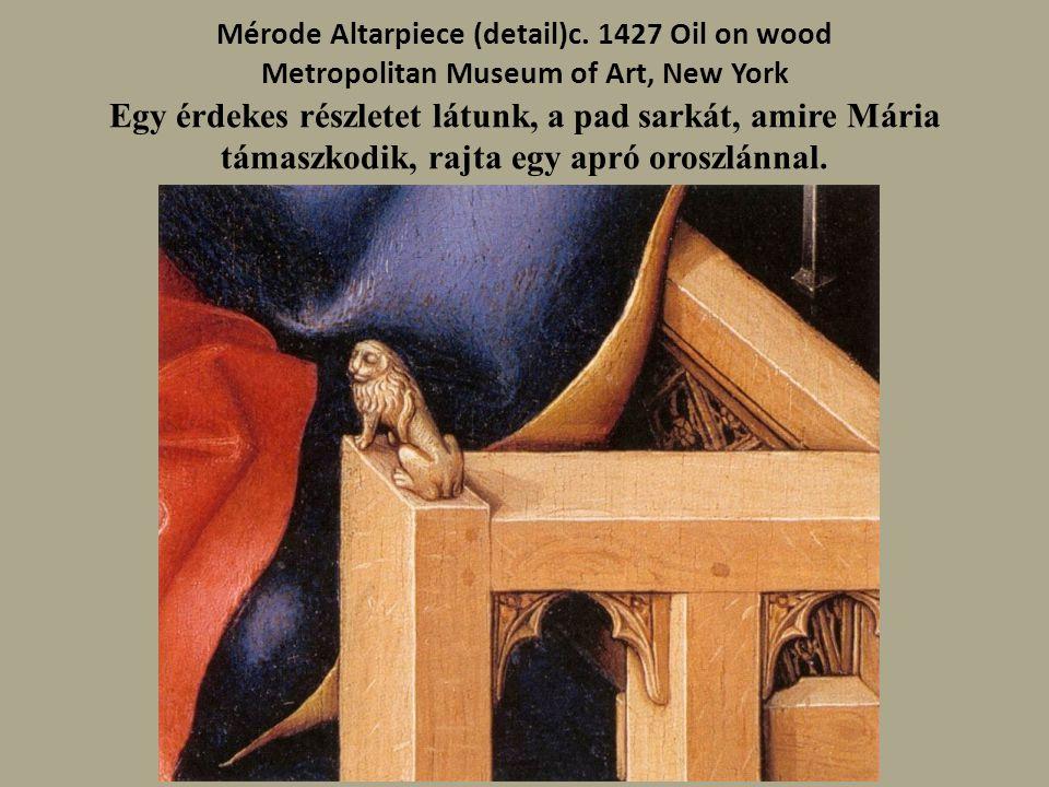 Mérode Altarpiece (detail)c