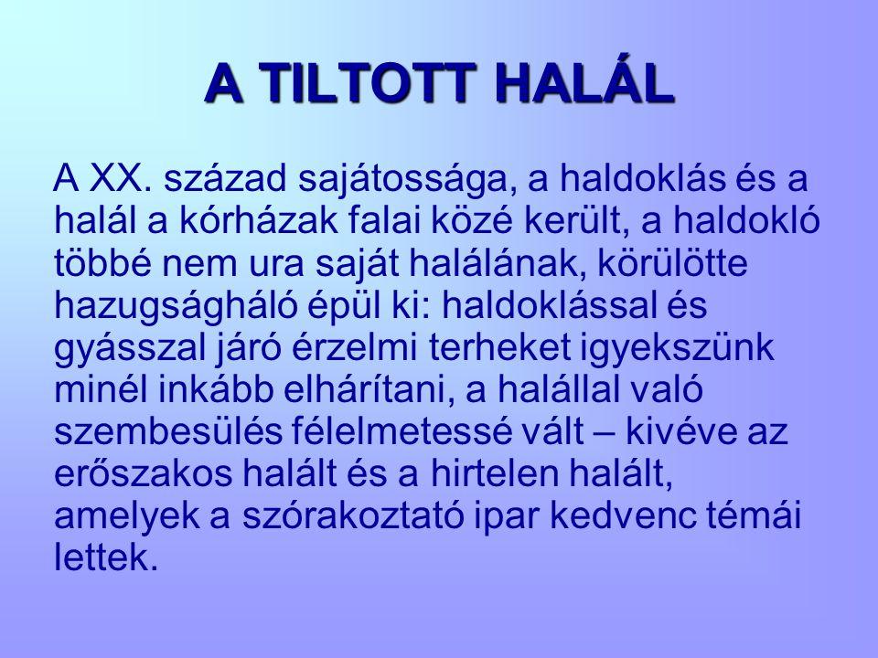 A TILTOTT HALÁL