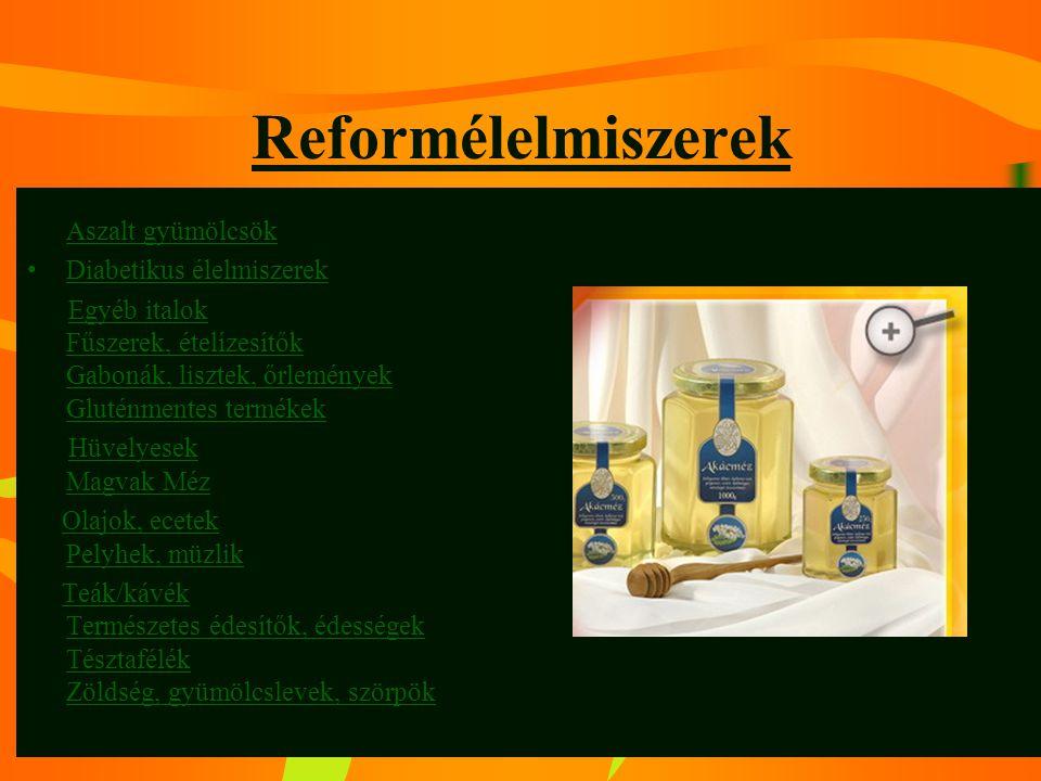 Reformélelmiszerek Diabetikus élelmiszerek