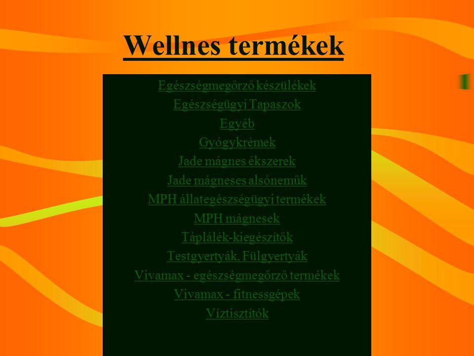 Wellnes termékek