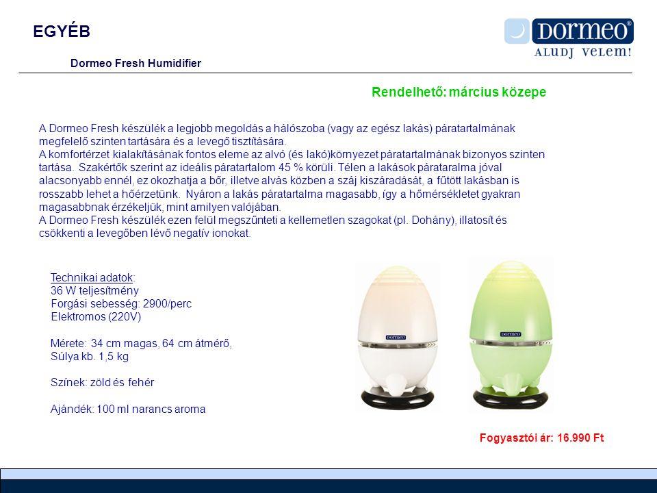 EGYÉB Rendelhető: március közepe Dormeo Fresh Humidifier