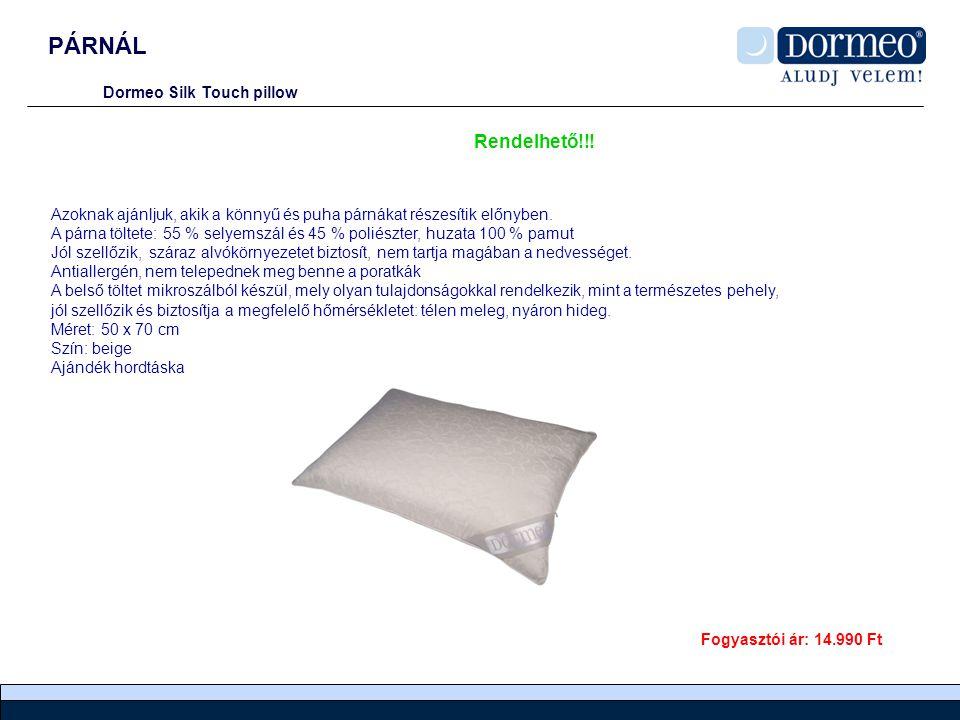 PÁRNÁL Rendelhető!!! Dormeo Silk Touch pillow
