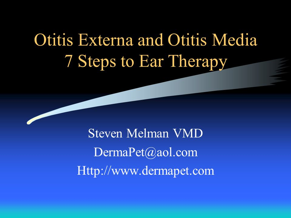 Otitis Externa and Otitis Media 7 Steps to Ear Therapy