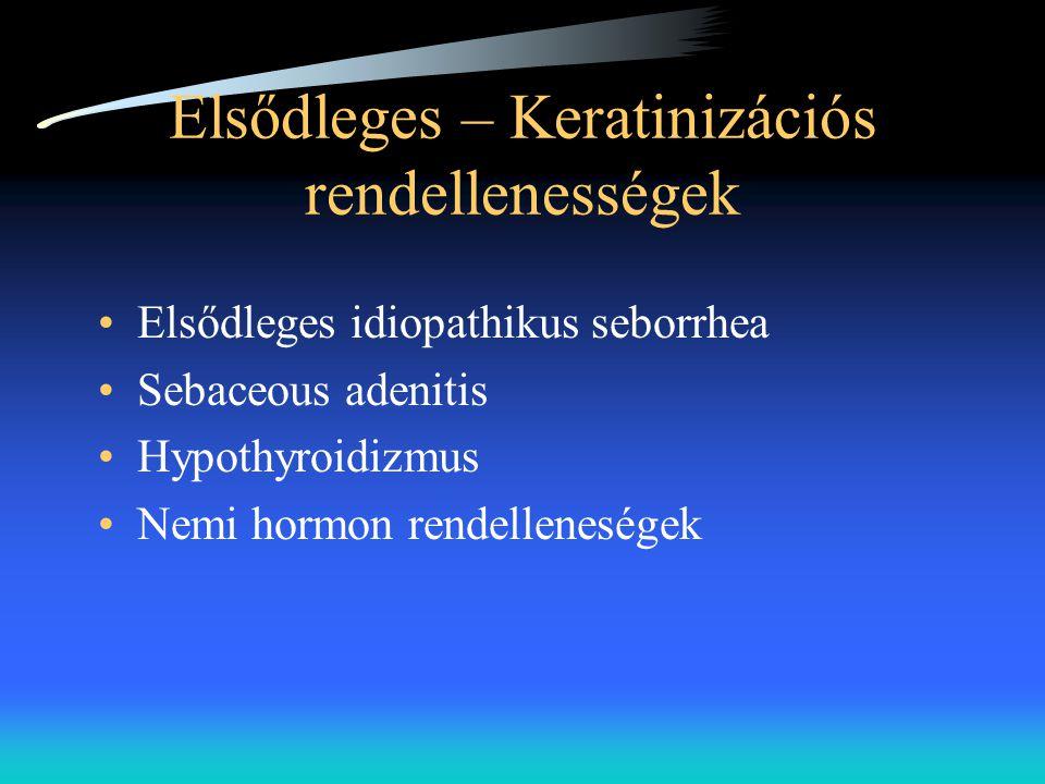 Elsődleges – Keratinizációs rendellenességek