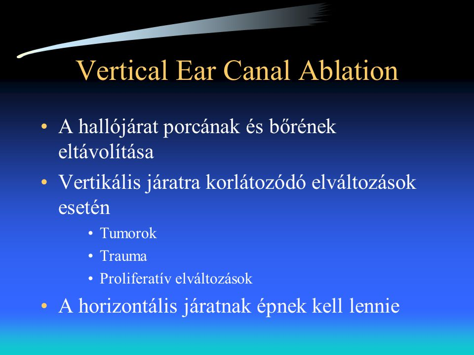 Vertical Ear Canal Ablation