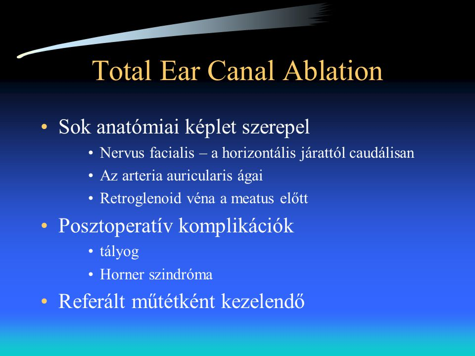 Total Ear Canal Ablation