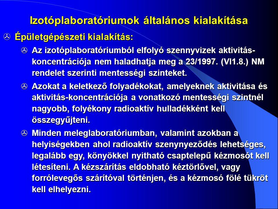 Izotóplaboratóriumok általános kialakítása