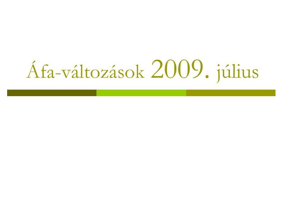 Áfa-változások 2009. július
