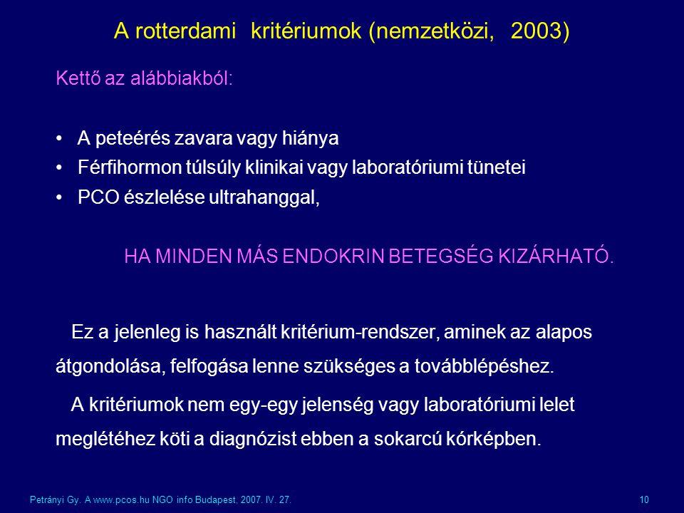A rotterdami kritériumok (nemzetközi, 2003)