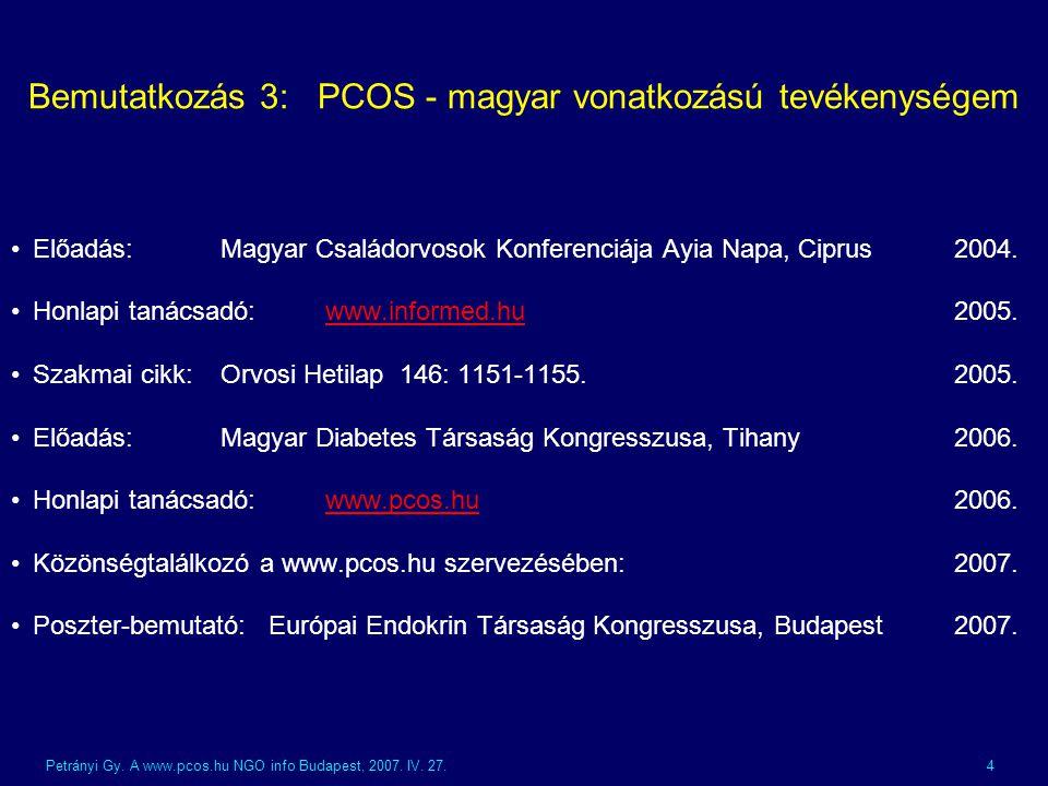 Bemutatkozás 3: PCOS - magyar vonatkozású tevékenységem