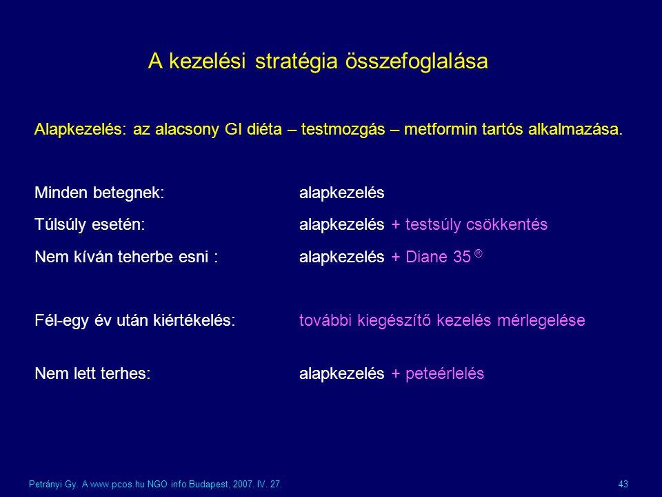 A kezelési stratégia összefoglalása