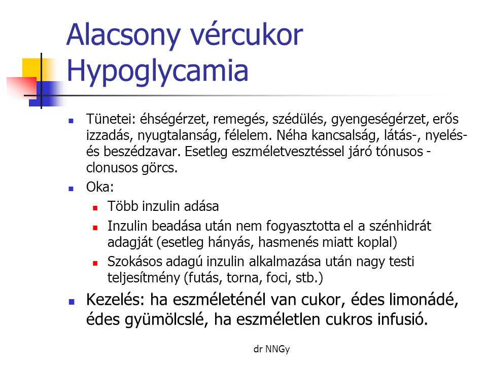 Alacsony vércukor Hypoglycamia