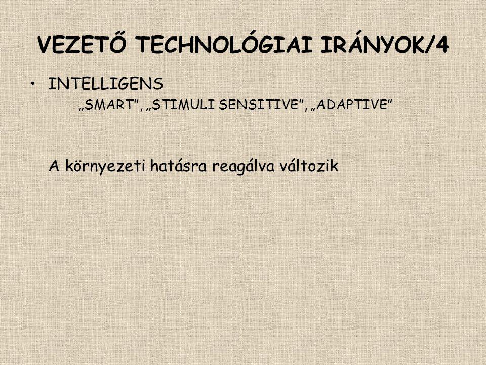 VEZETŐ TECHNOLÓGIAI IRÁNYOK/4
