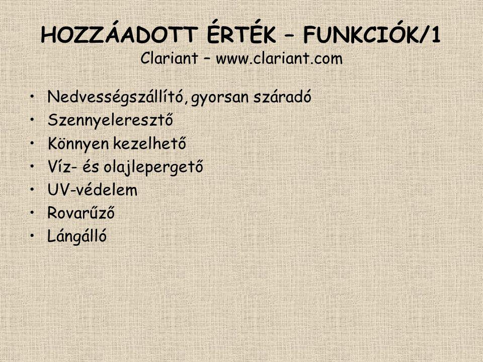 HOZZÁADOTT ÉRTÉK – FUNKCIÓK/1 Clariant – www.clariant.com
