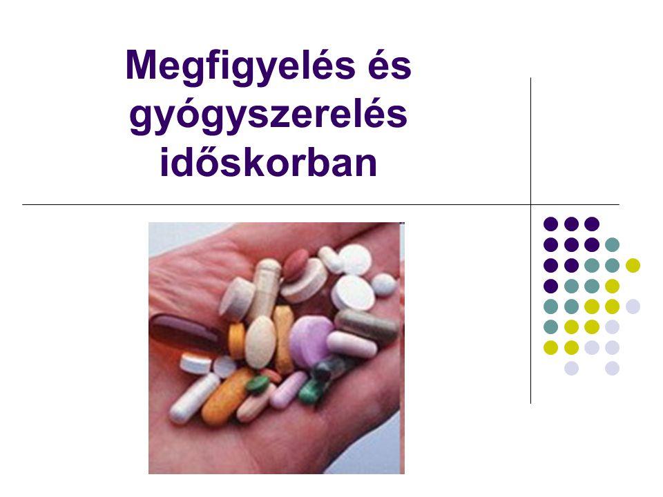 Megfigyelés és gyógyszerelés időskorban