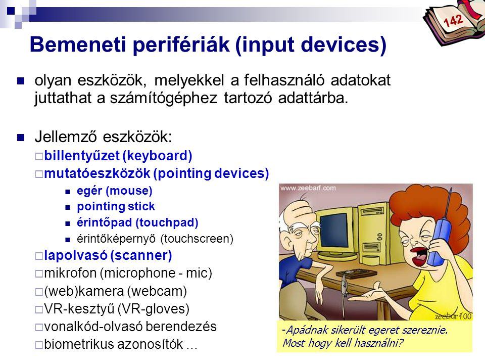 Bemeneti perifériák (input devices)