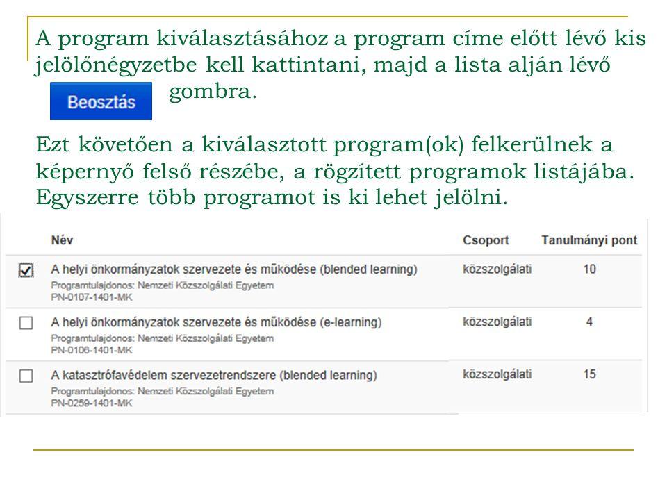 A program kiválasztásához a program címe előtt lévő kis jelölőnégyzetbe kell kattintani, majd a lista alján lévő gombra.