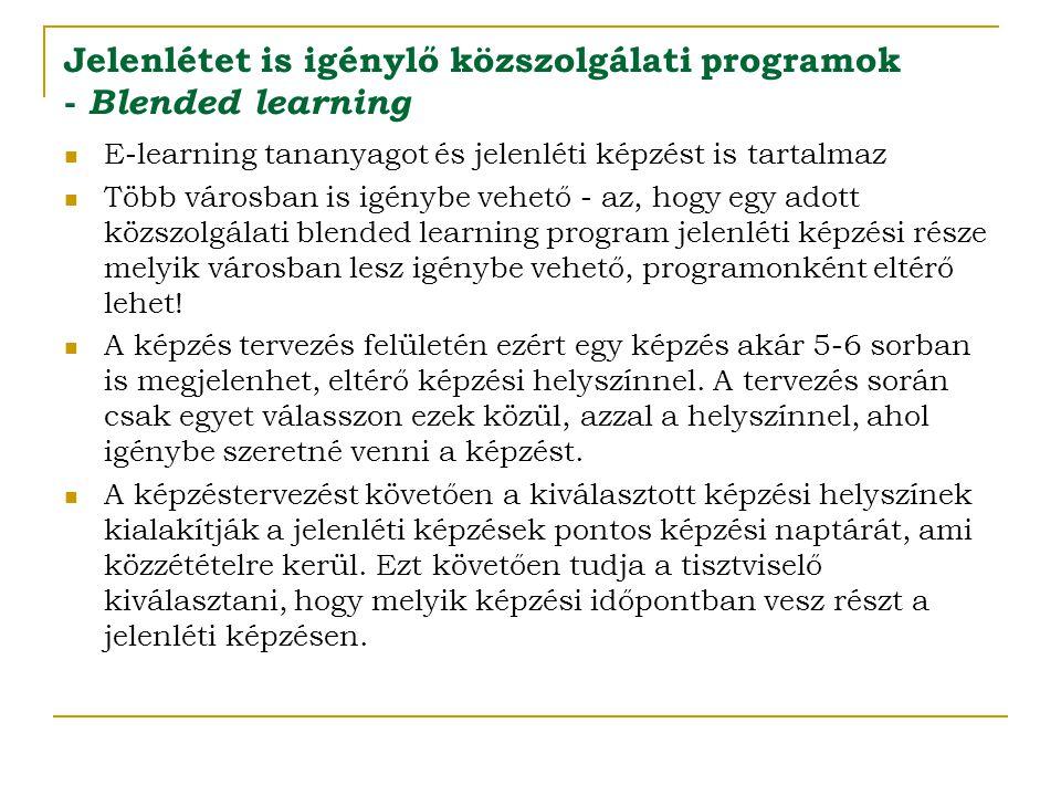 Jelenlétet is igénylő közszolgálati programok - Blended learning