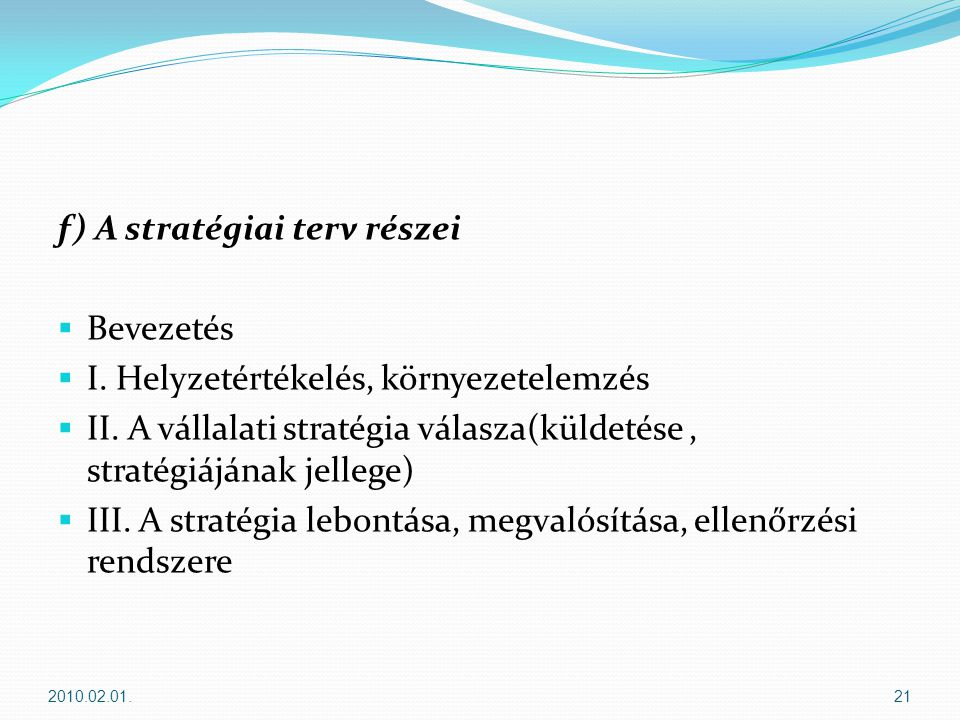f) A stratégiai terv részei Bevezetés