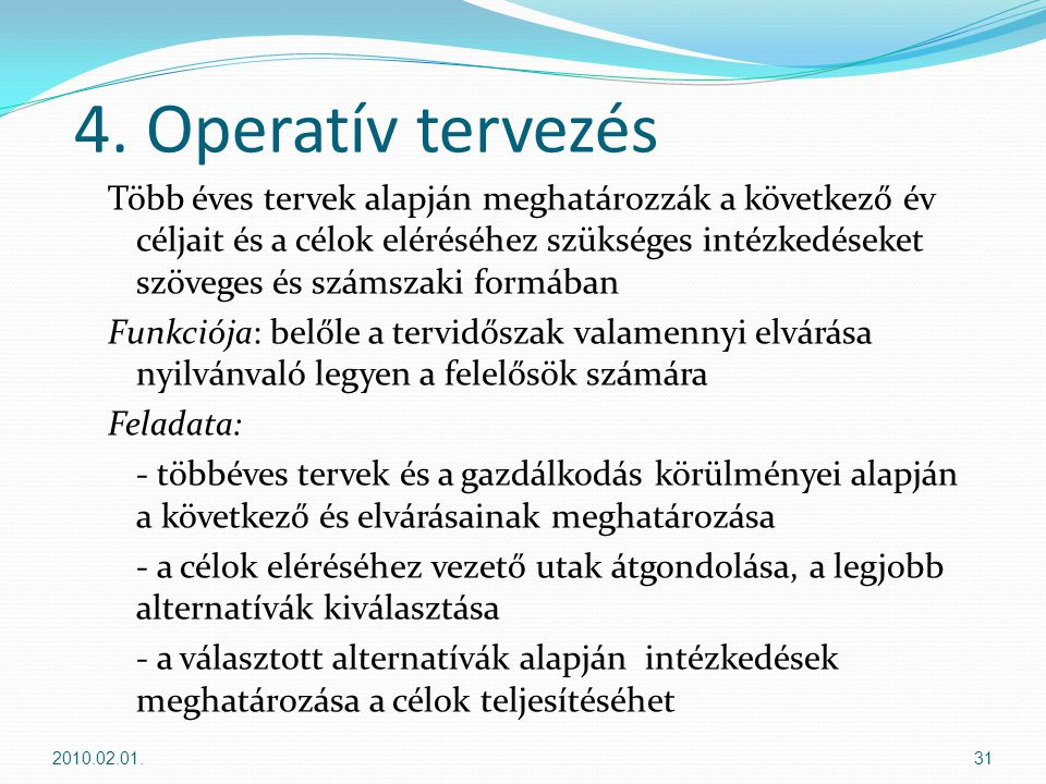 4. Operatív tervezés