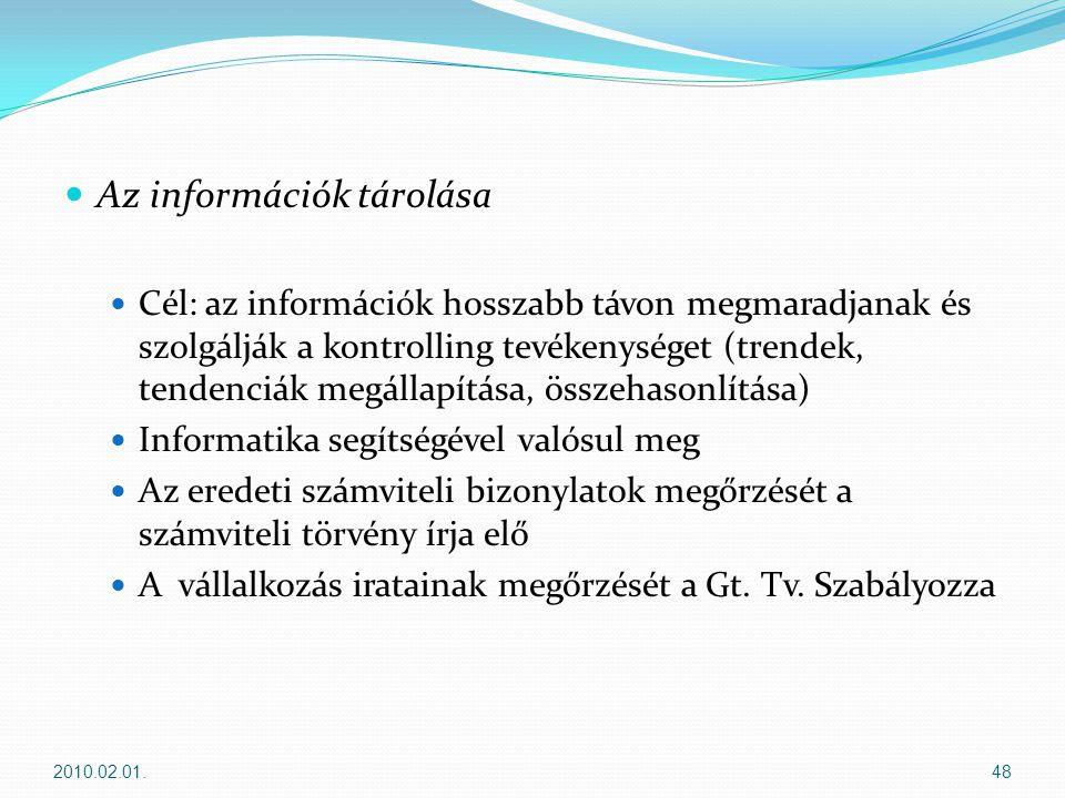 Az információk tárolása