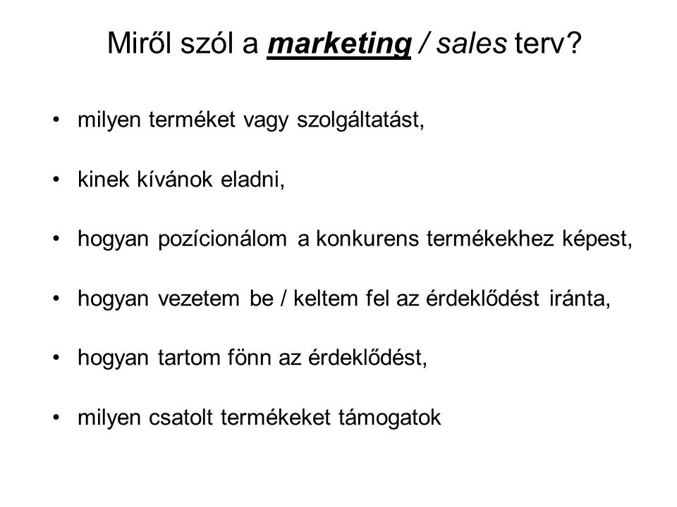 Miről szól a marketing / sales terv