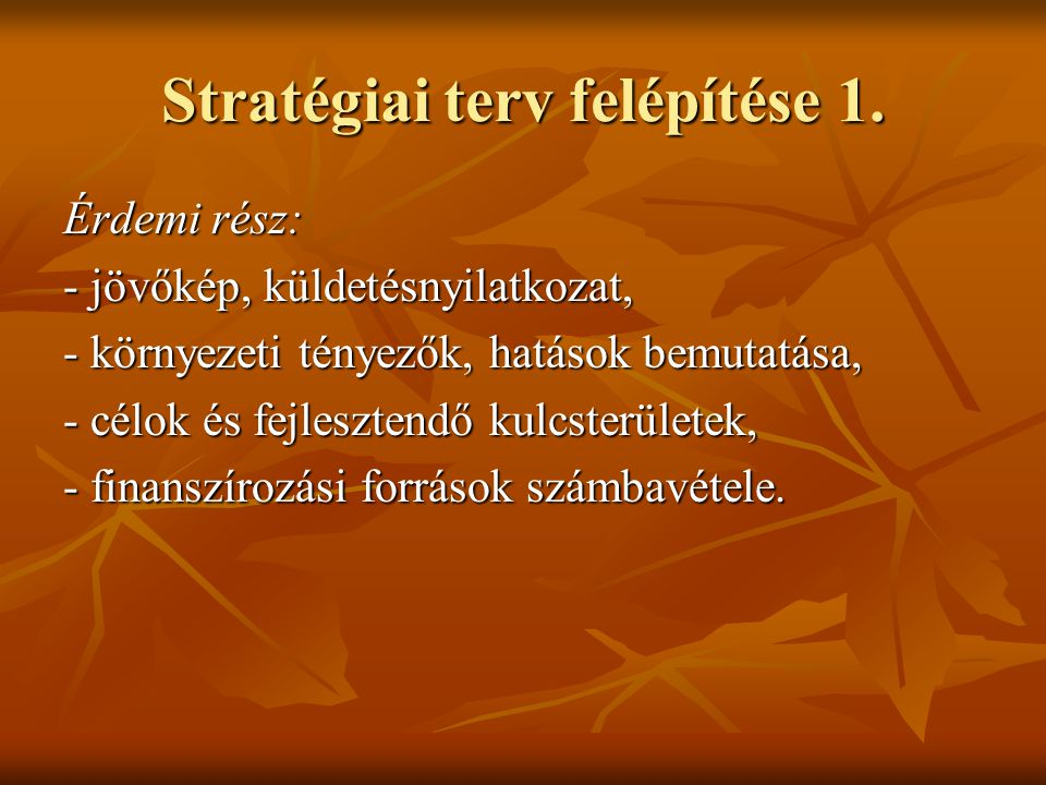 Stratégiai terv felépítése 1.