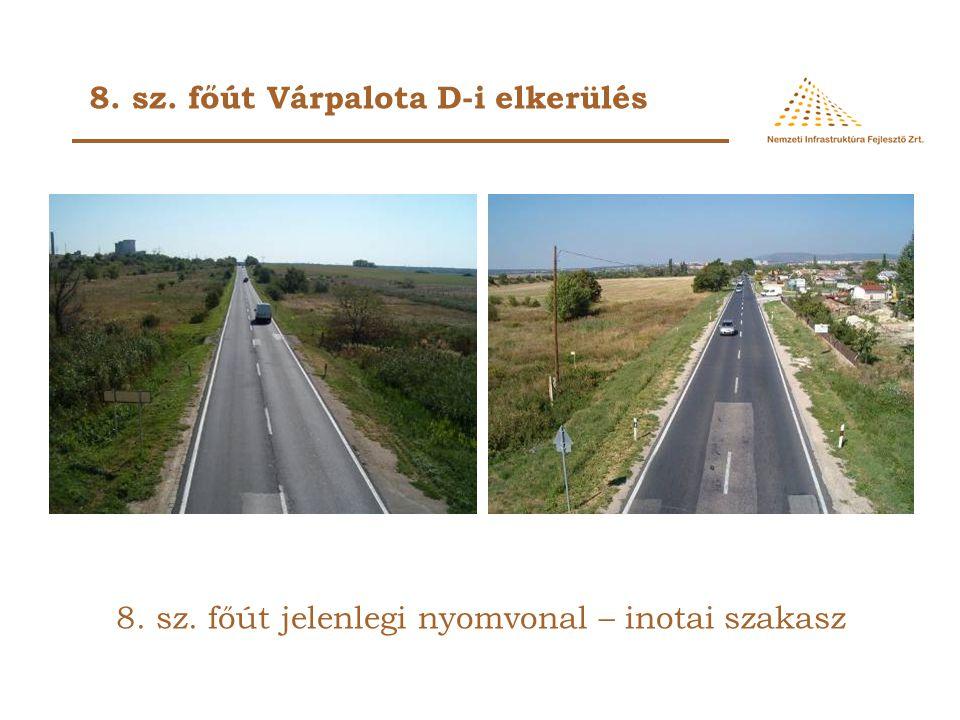 8. sz. főút jelenlegi nyomvonal – inotai szakasz