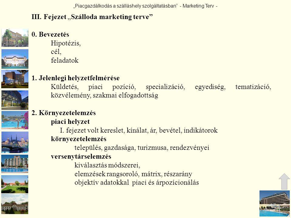 """III. Fejezet """"Szálloda marketing terve"""