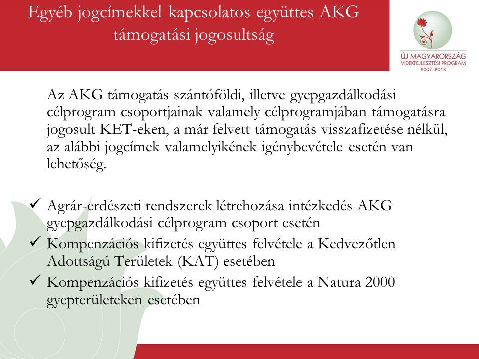 Egyéb jogcímekkel kapcsolatos együttes AKG támogatási jogosultság