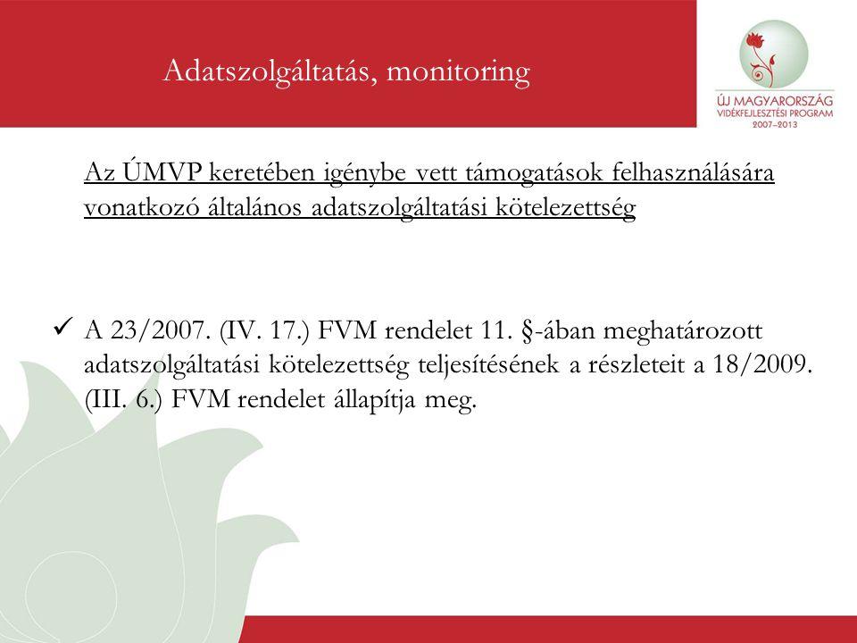 Adatszolgáltatás, monitoring