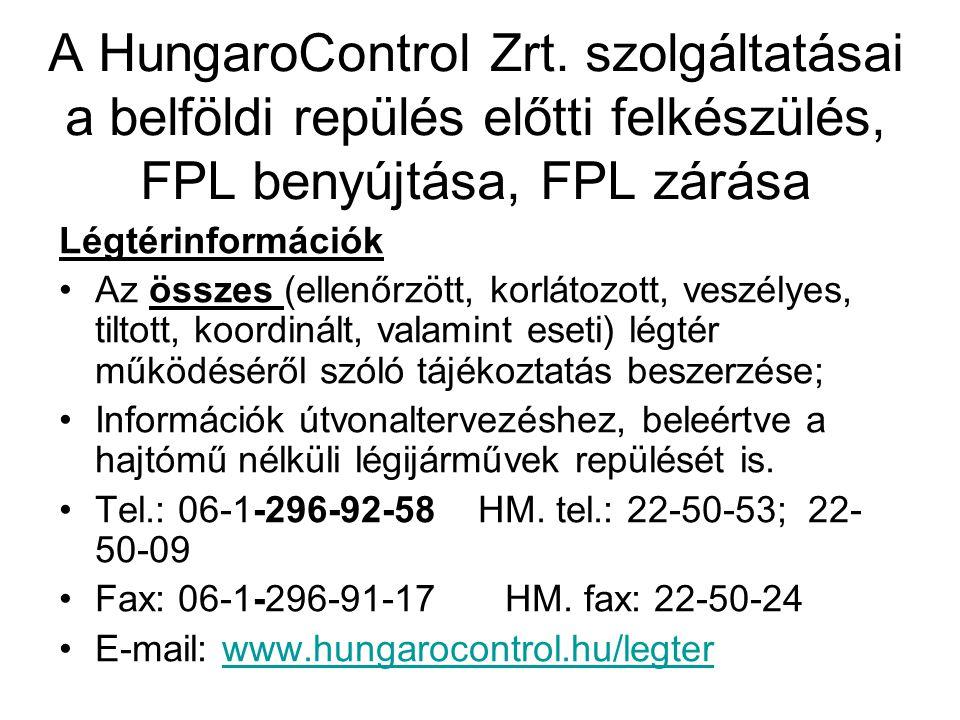 A HungaroControl Zrt. szolgáltatásai a belföldi repülés előtti felkészülés, FPL benyújtása, FPL zárása