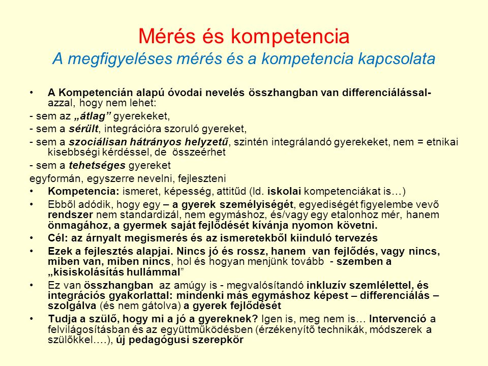 Mérés és kompetencia A megfigyeléses mérés és a kompetencia kapcsolata
