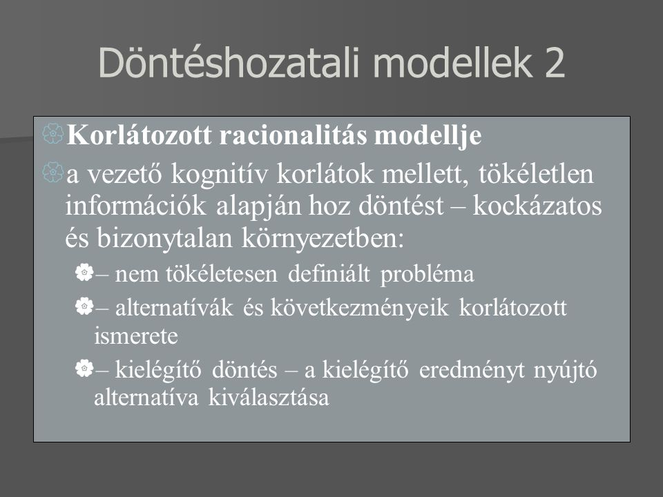 Döntéshozatali modellek 2